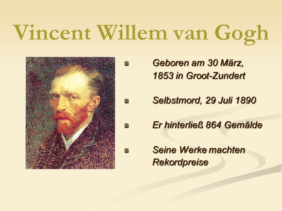 vincent willem van gogh geboren am 30 - Van Gogh Lebenslauf