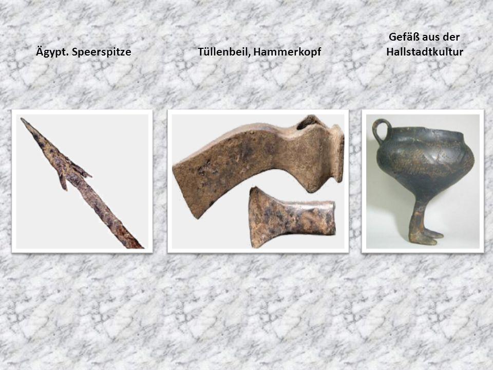 Ägypt. SpeerspitzeTüllenbeil, Hammerkopf Gefäß aus der Hallstadtkultur