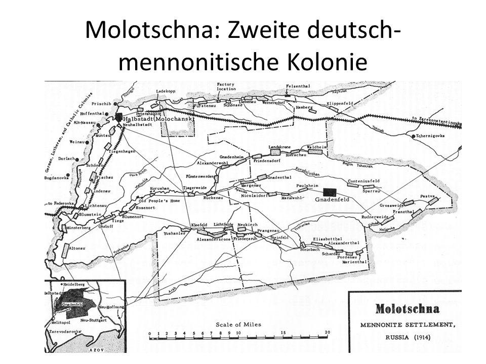 Molotschna: Zweite deutsch- mennonitische Kolonie