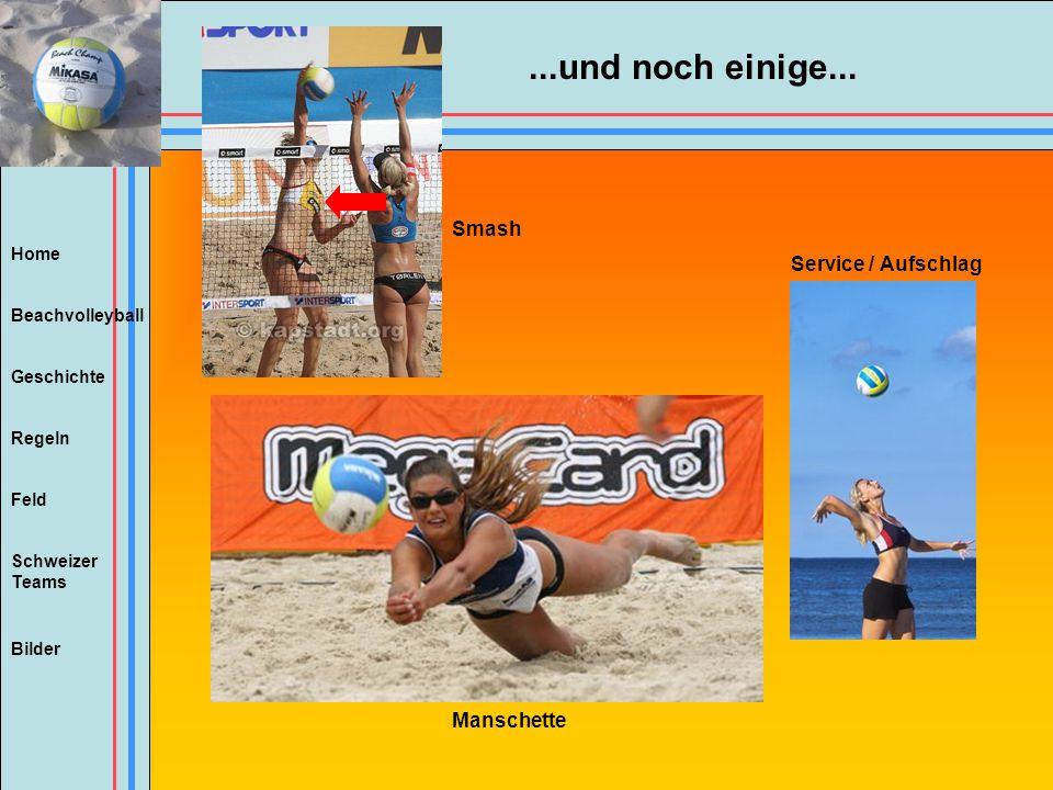 Home Beachvolleyball Regeln Feld Geschichte Schweizer Teams Bilder...und noch einige... Smash Service / Aufschlag Manschette