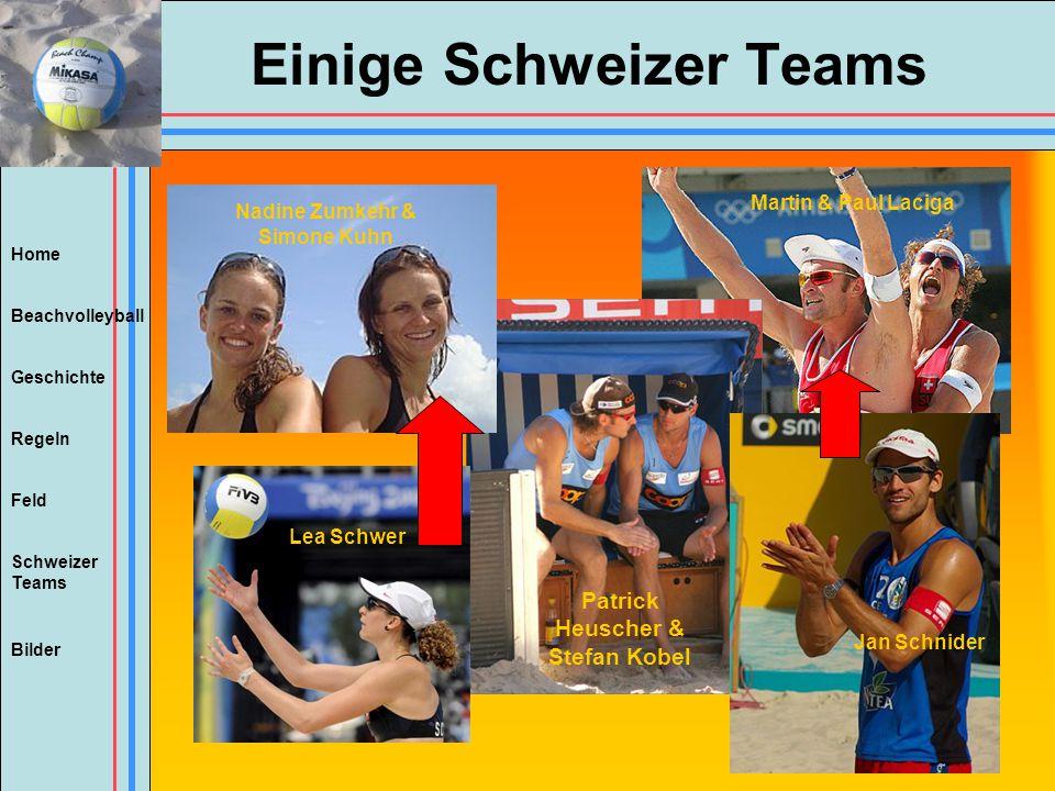Home Beachvolleyball Regeln Feld Geschichte Schweizer Teams Bilder Einige Schweizer Teams Patrick Heuscher & Stefan Kobel Jan Schnider Lea Schwer Nadi