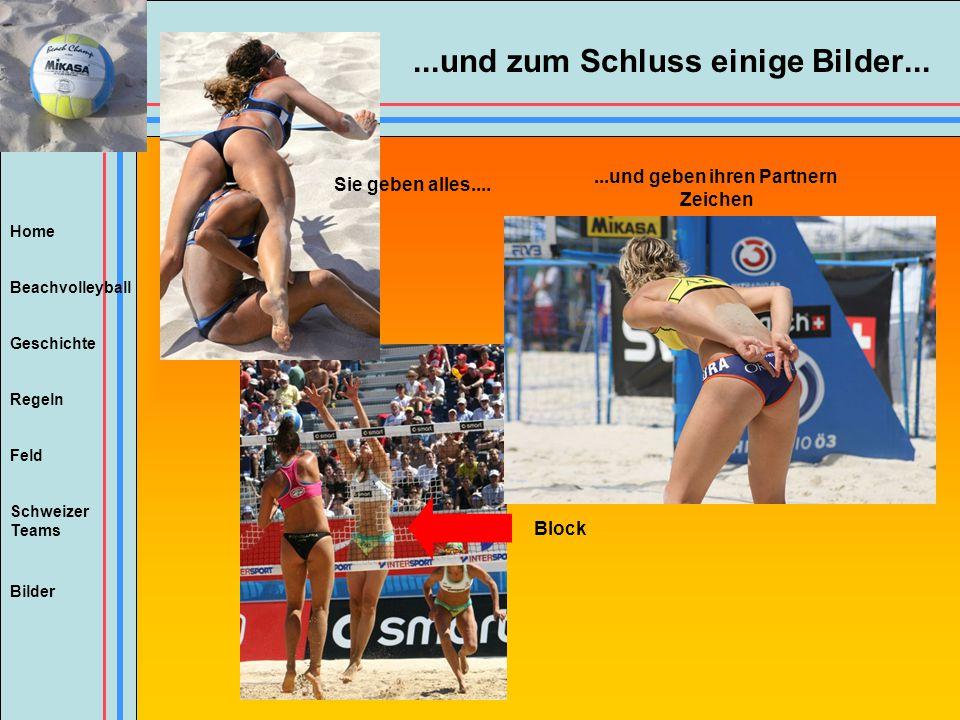 Home Beachvolleyball Regeln Feld Geschichte Schweizer Teams Bilder...und geben ihren Partnern Zeichen Block Sie geben alles.......und zum Schluss eini