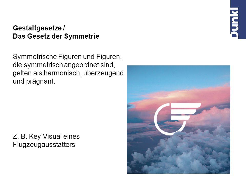 Symmetrische Figuren und Figuren, die symmetrisch angeordnet sind, gelten als harmonisch, überzeugend und prägnant. Gestaltgesetze / Das Gesetz der Sy