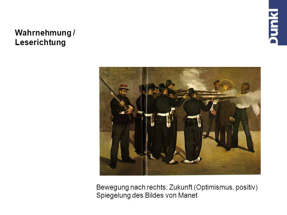 "Bewegung nach links: Vergangenheit (Pessimismus, negativ) Eduard Manet: ""Die Erschießung Kaiser Maximilians , 1867 Wahrnehmung / Leserichtung"