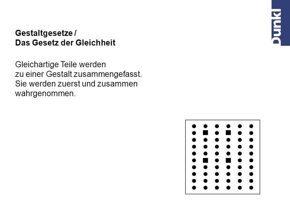 Z.B. Postanschrift / elektron. Kontakt Gestaltgesetze / Das Gesetz der Nähe Bei gleichen Teilen erfolgt eine Gliederung im Sinne des kleinsten Abstand
