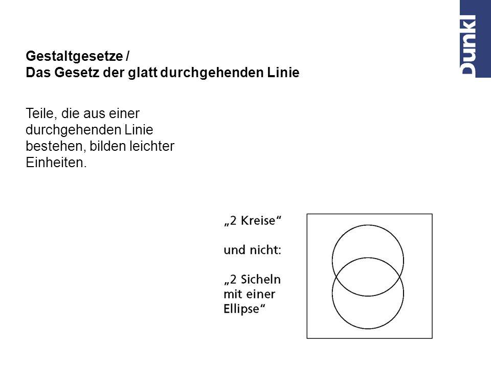 Z.B. Muster aus sekundären Stilelementen Gestaltgesetze / Das Gesetz der Gleichheit Gleichartige Teile werden zu einer Gestalt zusammengefasst. Sie we