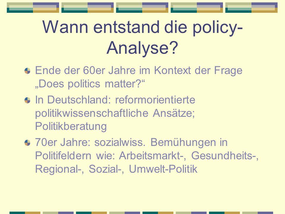 Was ist das Ziel von policy- Analyse.