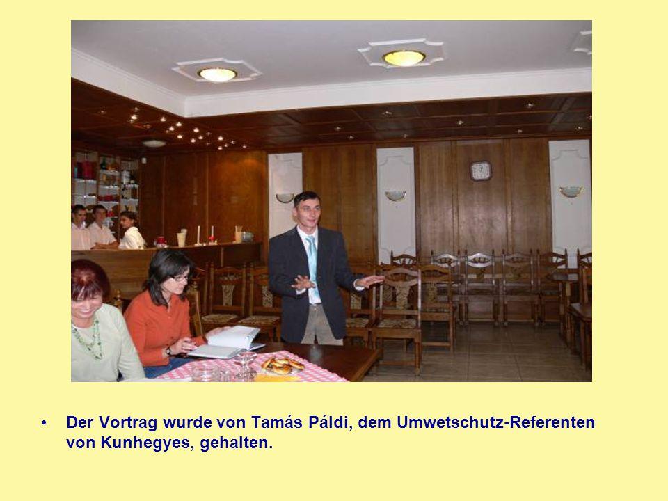 Der Vortrag wurde von Tamás Páldi, dem Umwetschutz-Referenten von Kunhegyes, gehalten.