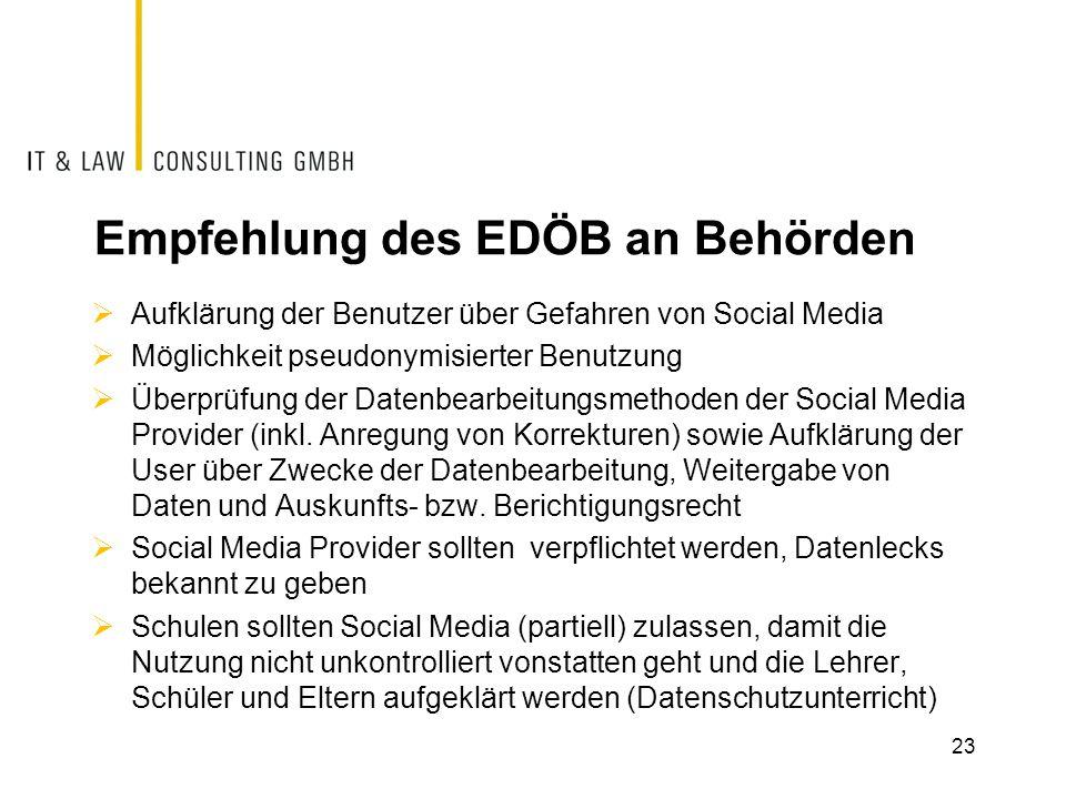 Empfehlung des EDÖB an Behörden  Aufklärung der Benutzer über Gefahren von Social Media  Möglichkeit pseudonymisierter Benutzung  Überprüfung der D