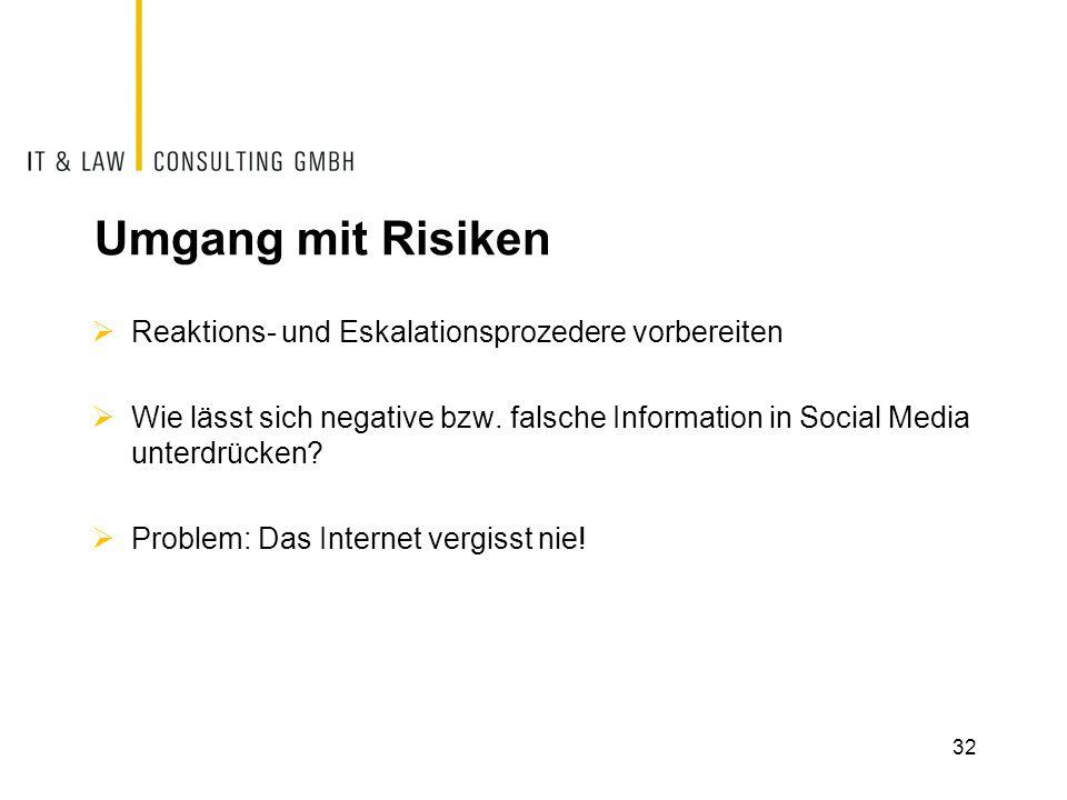 Umgang mit Risiken  Reaktions- und Eskalationsprozedere vorbereiten  Wie lässt sich negative bzw. falsche Information in Social Media unterdrücken?