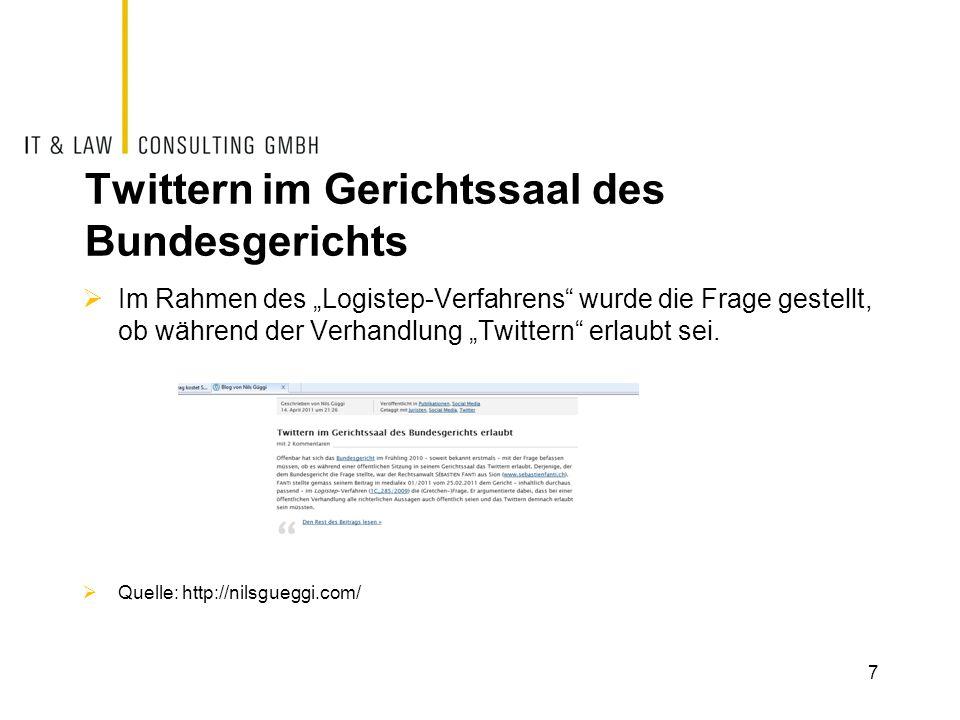"""Twittern im Gerichtssaal des Bundesgerichts  Im Rahmen des """"Logistep-Verfahrens"""" wurde die Frage gestellt, ob während der Verhandlung """"Twittern"""" erla"""