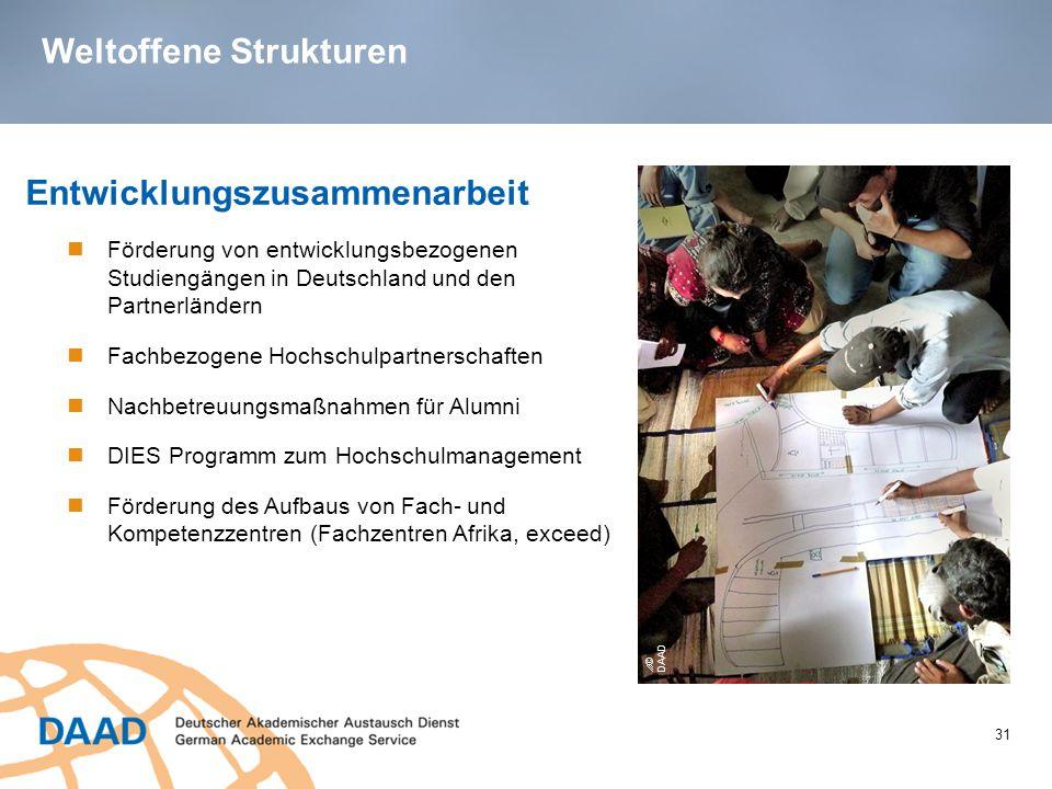 Weltoffene Strukturen 31 Entwicklungszusammenarbeit Förderung von entwicklungsbezogenen Studiengängen in Deutschland und den Partnerländern Fachbezoge