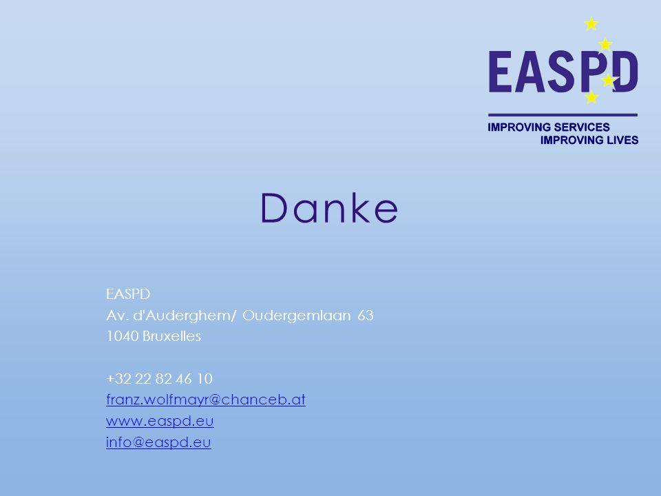 Danke EASPD Av. d'Auderghem/ Oudergemlaan 63 1040 Bruxelles +32 22 82 46 10 franz.wolfmayr@chanceb.at www.easpd.eu info@easpd.eu