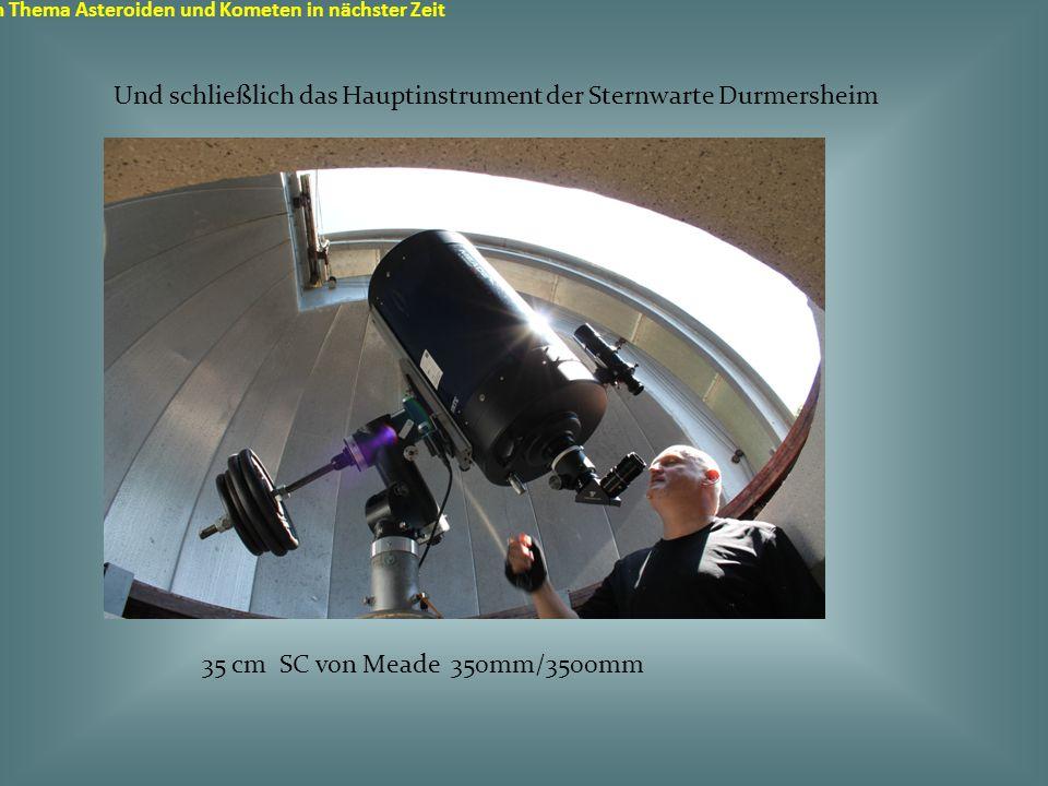 Sternwarte in Durmersheim zum Thema Asteroiden und Kometen in nächster Zeit Was sind weitere Ziele an der Sternwarte Durmersheim.