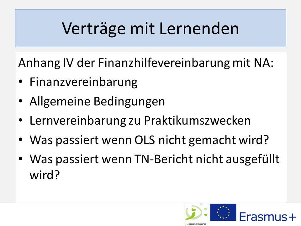 Verträge mit Lernenden Anhang IV der Finanzhilfevereinbarung mit NA: Finanzvereinbarung Allgemeine Bedingungen Lernvereinbarung zu Praktikumszwecken Was passiert wenn OLS nicht gemacht wird.