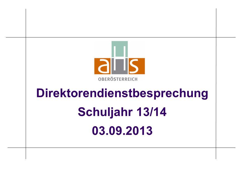 Direktorendienstbesprechung Schuljahr 13/14 03.09.2013