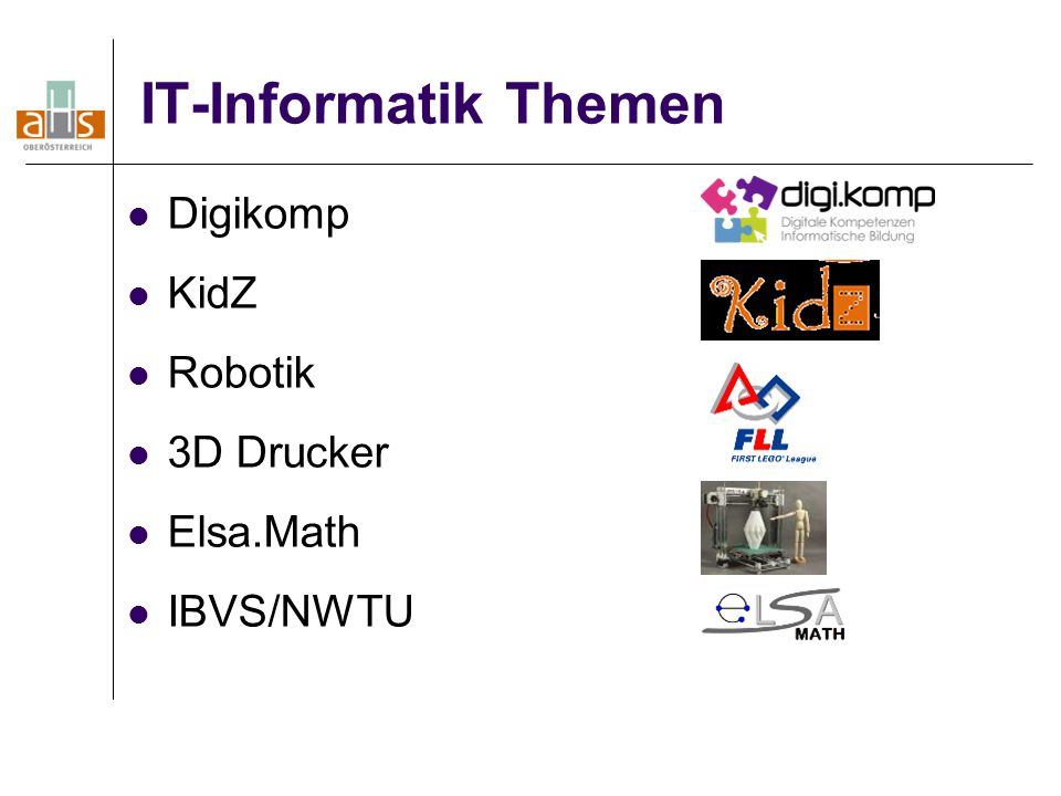 IT-Informatik Themen Digikomp KidZ Robotik 3D Drucker Elsa.Math IBVS/NWTU