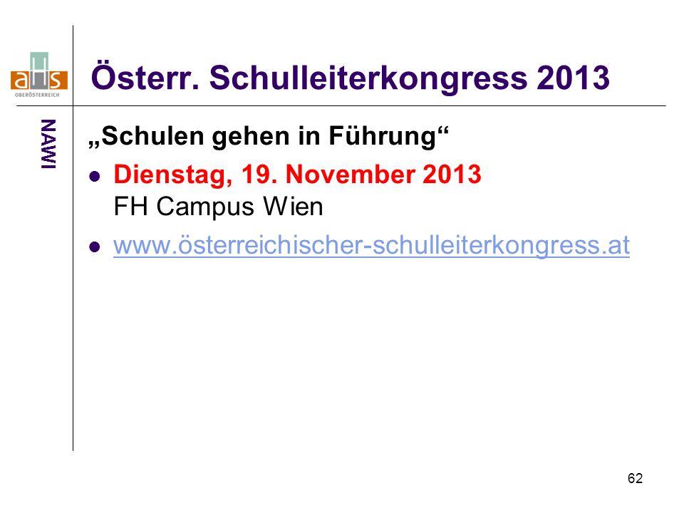 """62 Österr. Schulleiterkongress 2013 """"Schulen gehen in Führung"""" Dienstag, 19. November 2013 FH Campus Wien www.österreichischer-schulleiterkongress.at"""