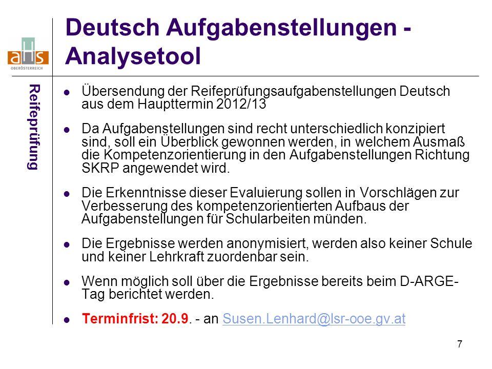 7 Deutsch Aufgabenstellungen - Analysetool Übersendung der Reifeprüfungsaufgabenstellungen Deutsch aus dem Haupttermin 2012/13 Da Aufgabenstellungen s