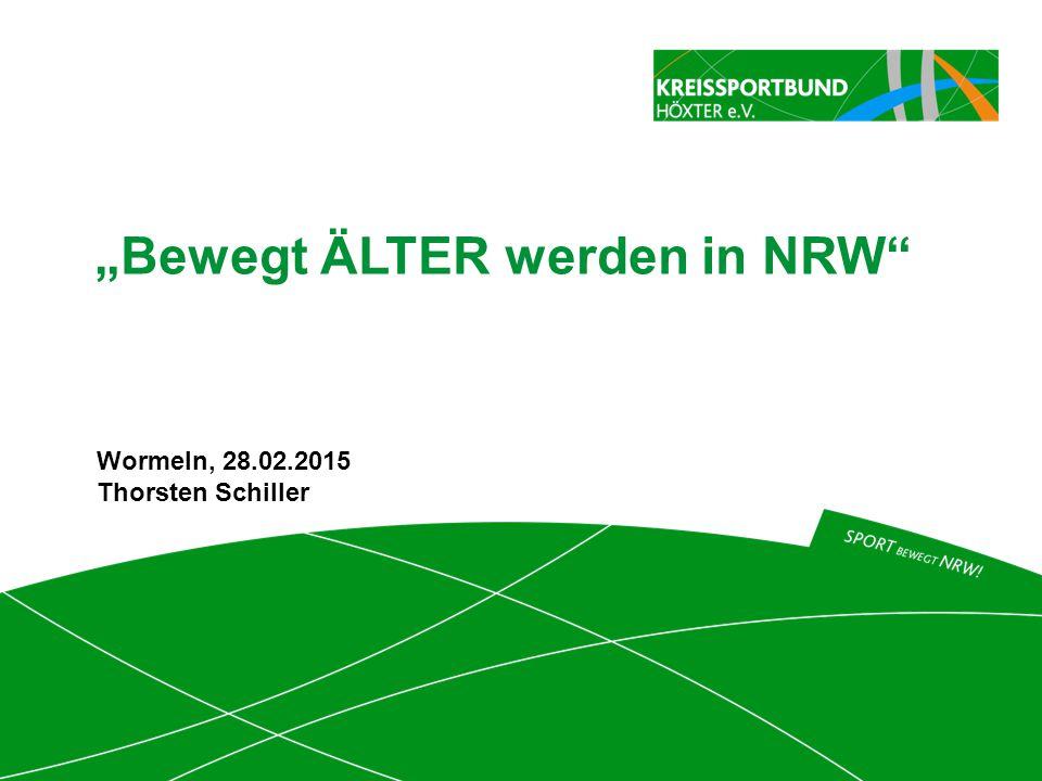 """""""Bewegt ÄLTER werden in NRW"""" Wormeln, 28.02.2015 Thorsten Schiller"""