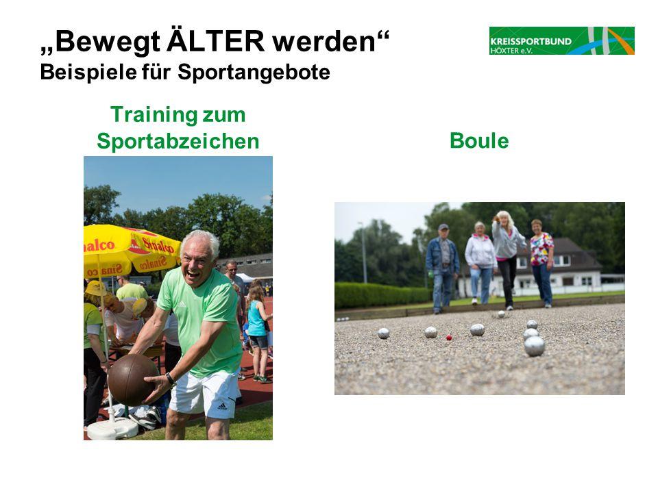 """""""Bewegt ÄLTER werden"""" Beispiele für Sportangebote Training zum SportabzeichenBoule"""