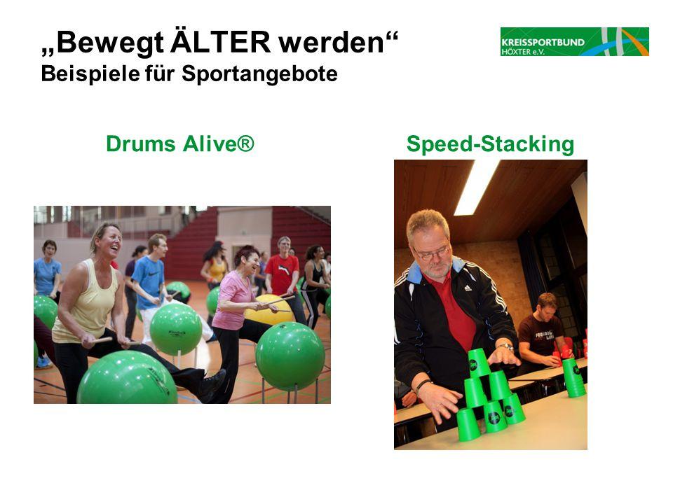 """""""Bewegt ÄLTER werden"""" Beispiele für Sportangebote Drums Alive®Speed-Stacking"""