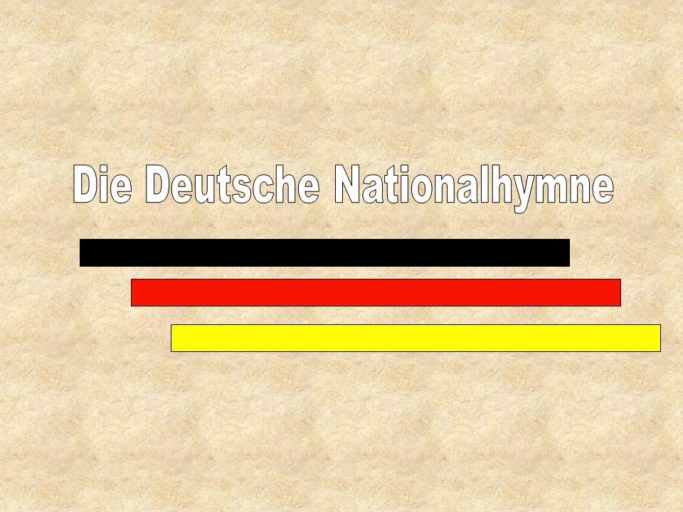 """Der Text der Hymne """"Einigkeit und Recht und Freiheit für das deutsche Vaterland."""