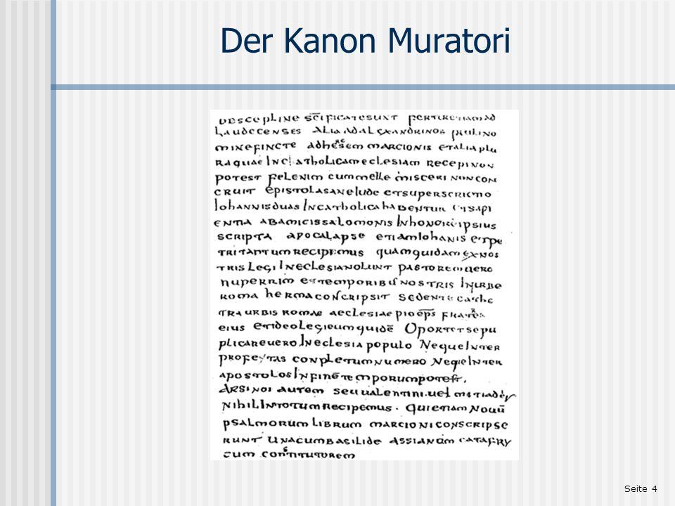 """Seite 5 Der Schreiber des Evangeliums Der Kanon Muratori (um 180 nC): """"Das dritte Evangelienbuch nach Lukas."""