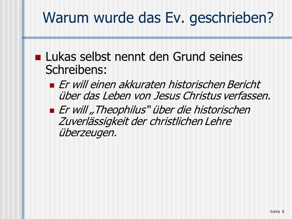 Seite 9 Der Empfänger Lukas schreibt an Theophilus (1,3): … hochgeehrter Theophilus.