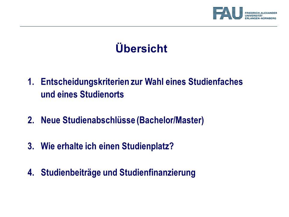 1. Entscheidungskriterien zur Wahl eines Studienfaches und eines Studienorts Übersicht 2. Neue Studienabschlüsse (Bachelor/Master) 3. Wie erhalte ich