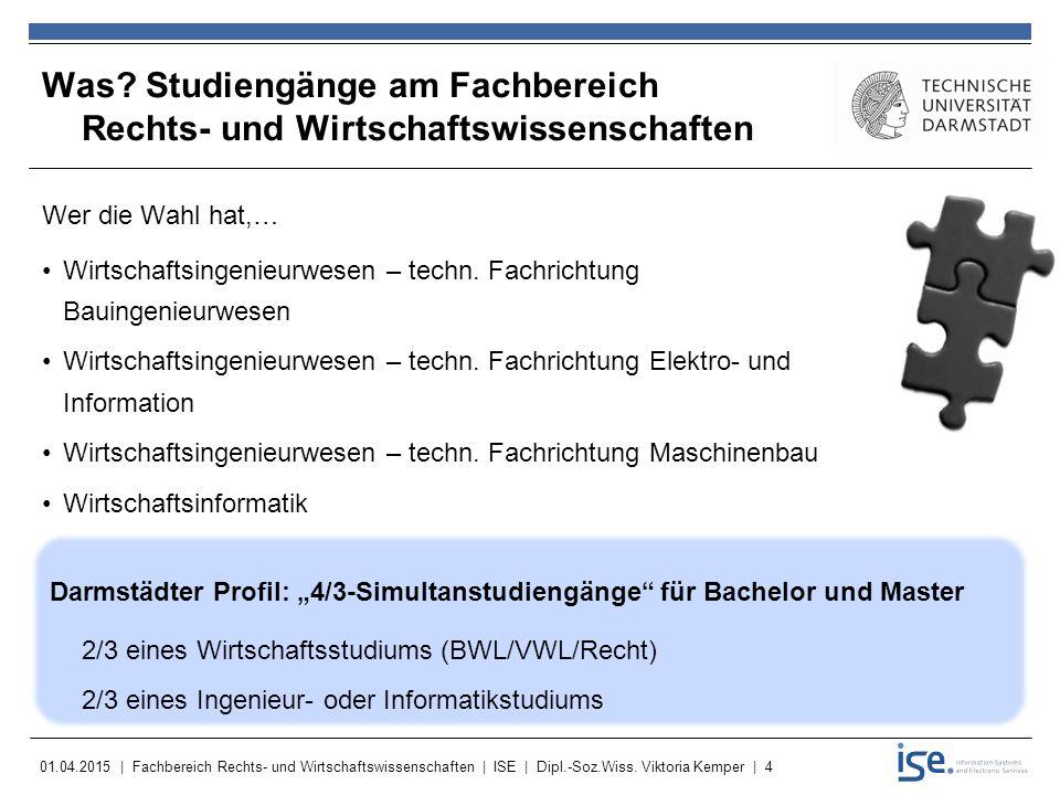 01.04.2015 | Fachbereich Rechts- und Wirtschaftswissenschaften | ISE | Dipl.-Soz.Wiss.
