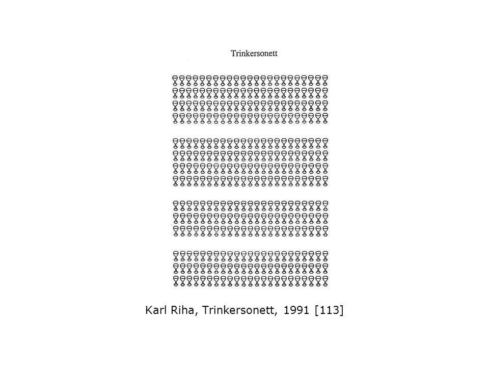 Karl Riha, Trinkersonett, 1991 [113]