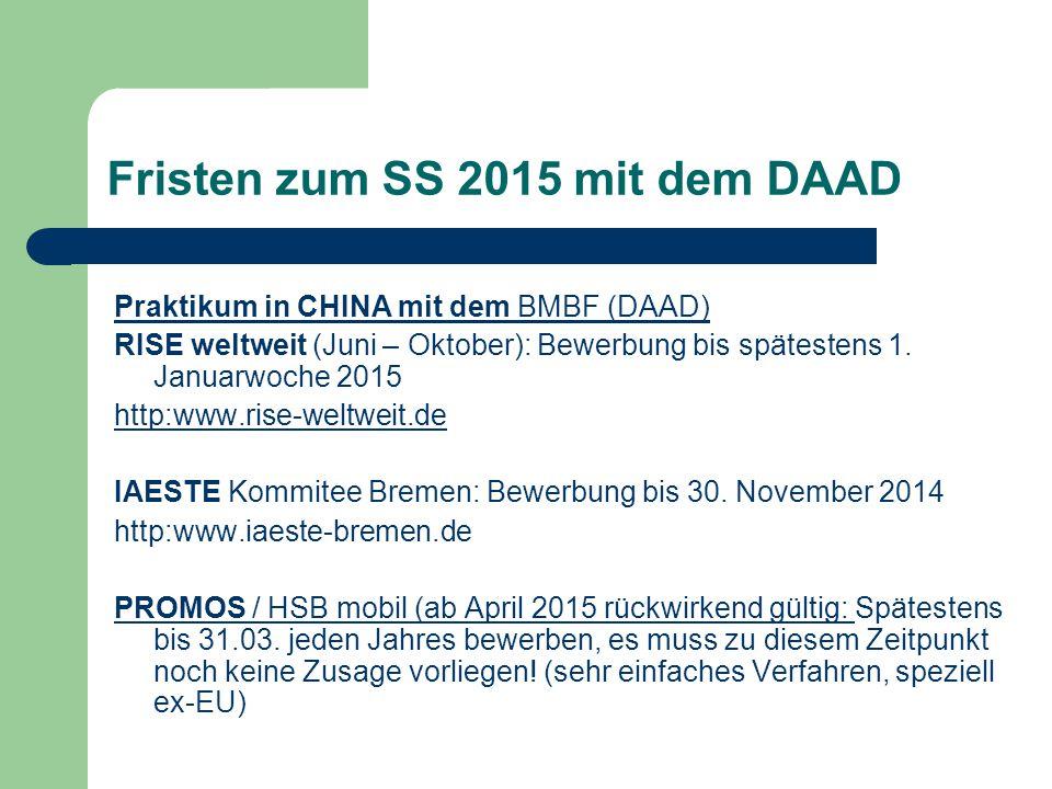 Fristen zum SS 2015 mit dem DAAD Praktikum in CHINA mit dem BMBF (DAAD) RISE weltweit (Juni – Oktober): Bewerbung bis spätestens 1.