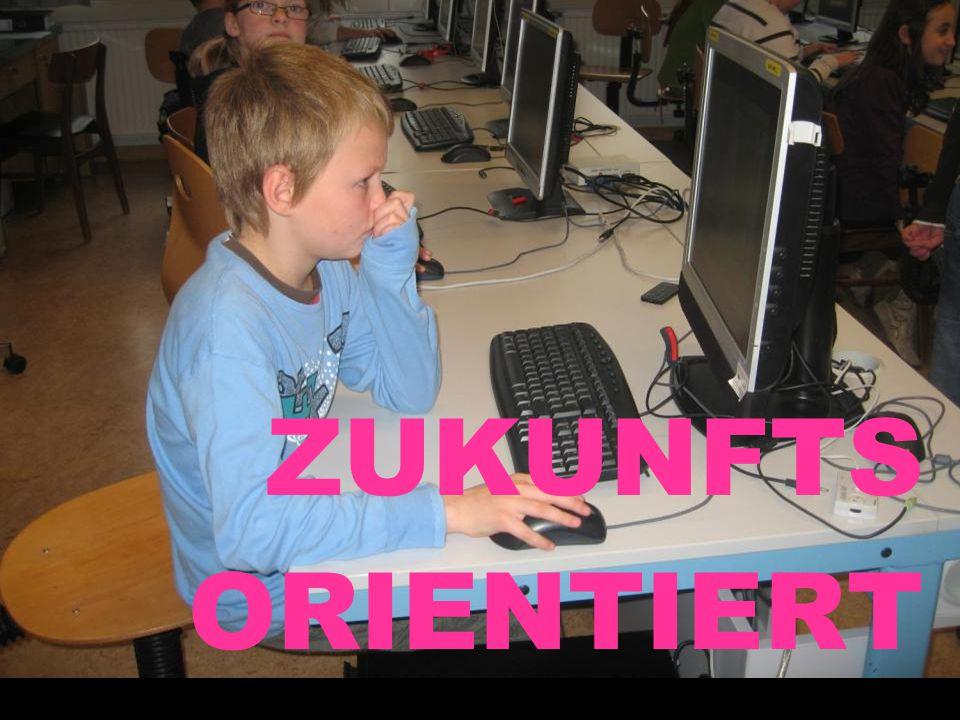 ZUKUNFTS ORIENTIERT