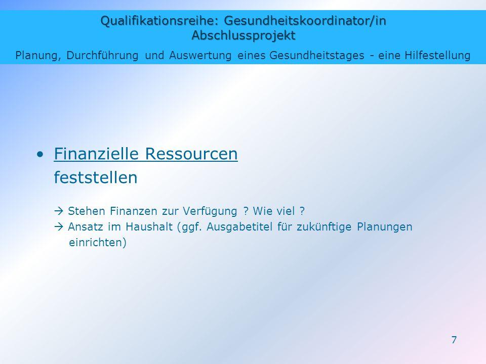 Qualifikationsreihe: Gesundheitskoordinator/in Abschlussprojekt Planung, Durchführung und Auswertung eines Gesundheitstages - eine Hilfestellung 7 Fin