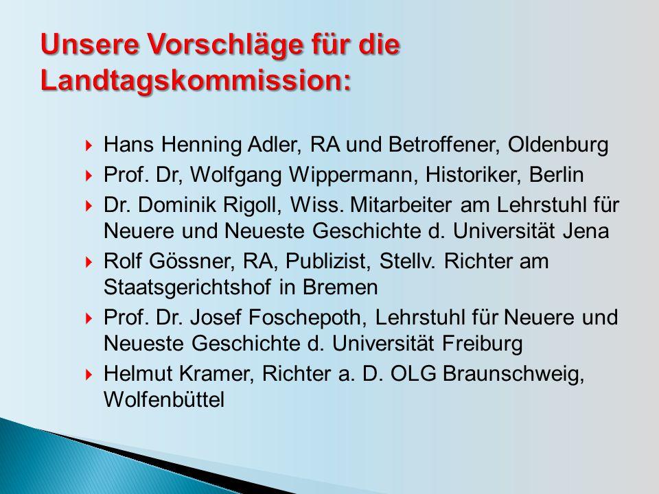  Hans Henning Adler, RA und Betroffener, Oldenburg  Prof.