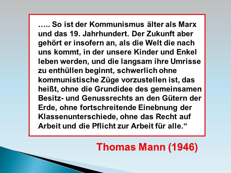 ….. So ist der Kommunismus älter als Marx und das 19.