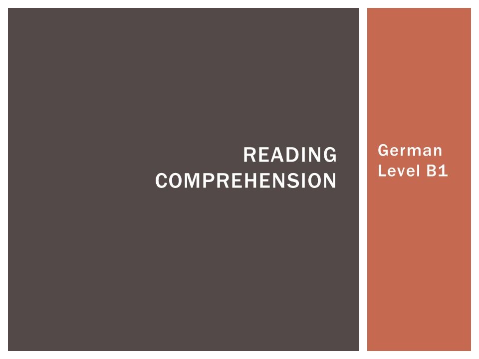 German Level B1 READING COMPREHENSION