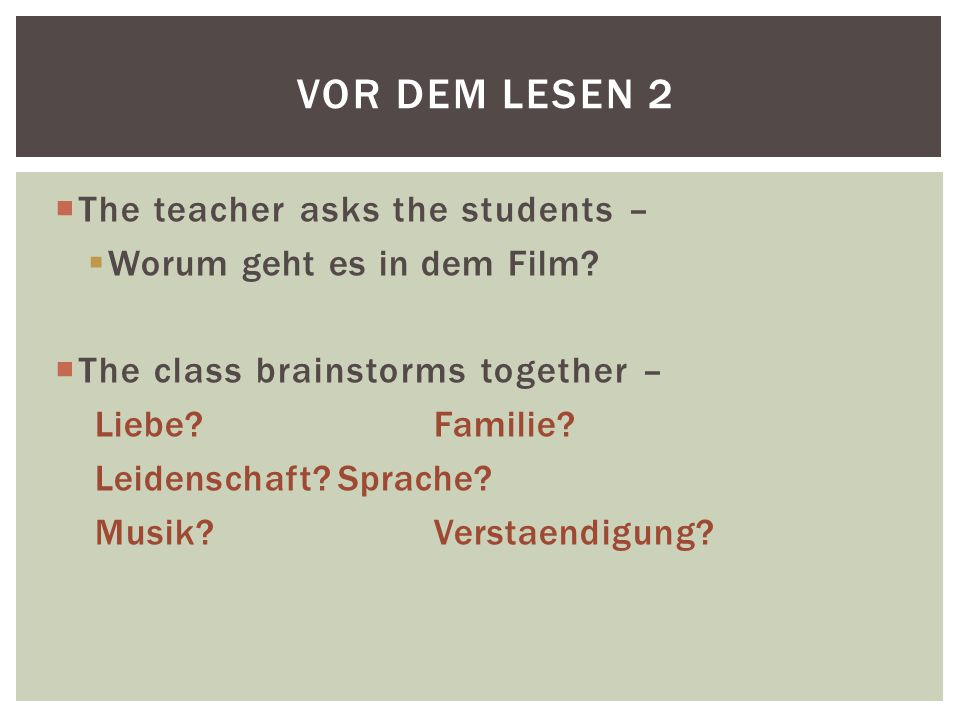  In this first task, the students are are asked to identify or underline the important characters that appear in the film.
