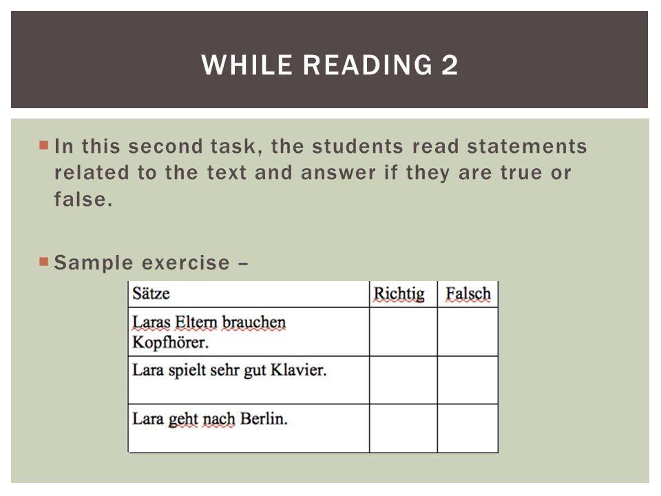  In this third task, the students are required to read the text closely to find answers to the questions and mark them in the text.