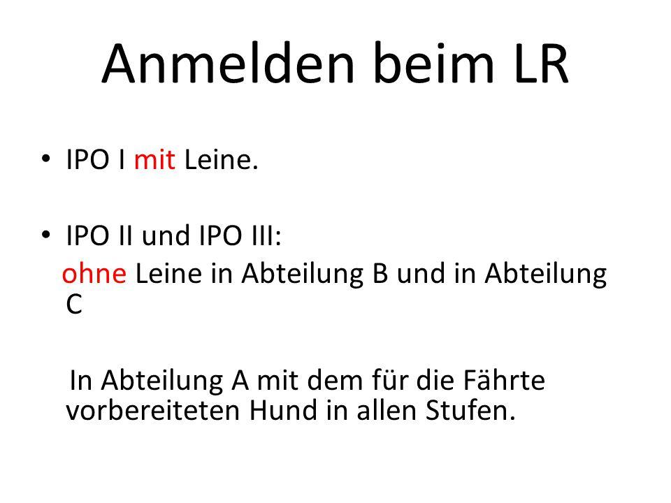 Anmelden beim LR IPO I mit Leine.