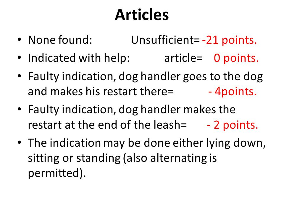Articles None found:Unsufficient= -21 points. Indicated with help: article= 0 points.