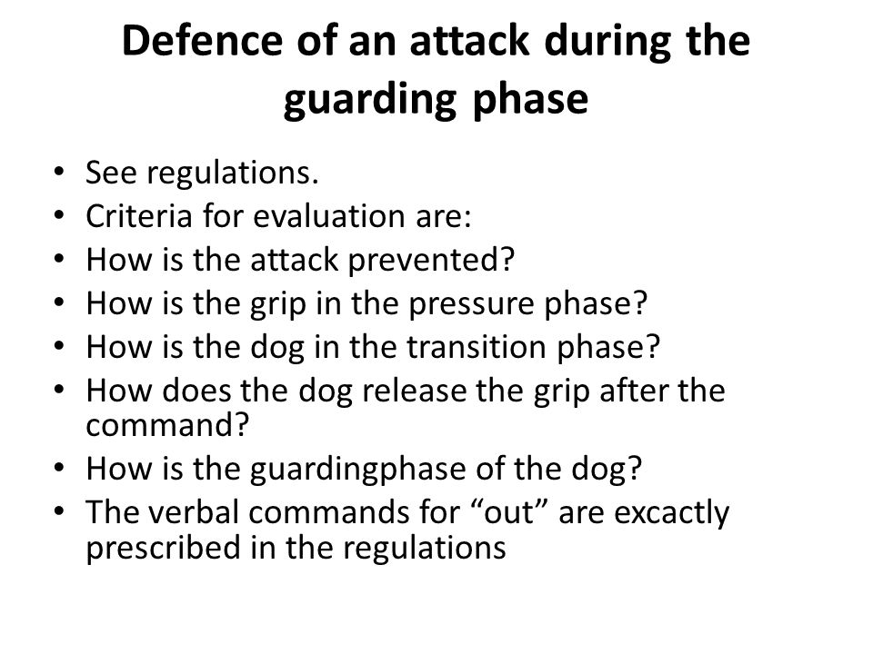 Defence of an attack during the guarding phase See regulations.