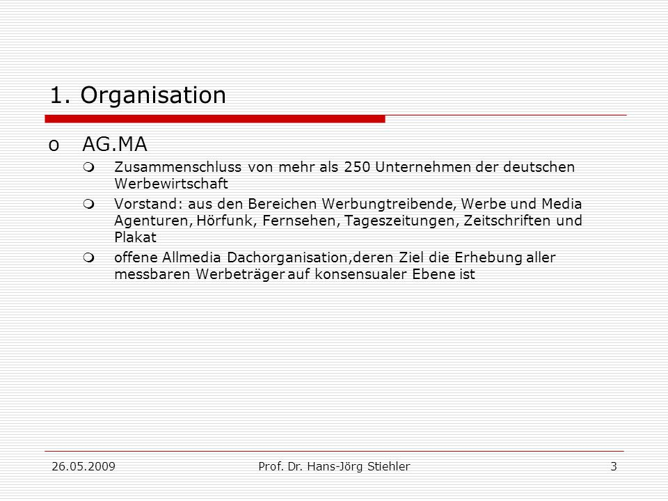 26.05.2009Prof.Dr. Hans-Jörg Stiehler3 1.