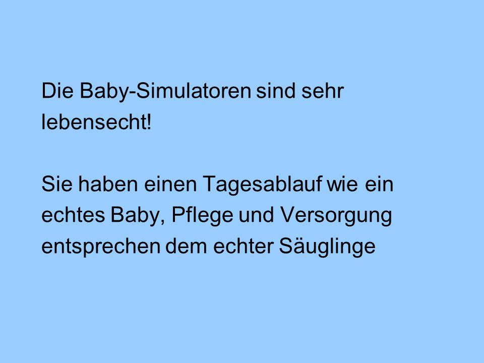 Die Baby-Simulatoren sind sehr lebensecht.