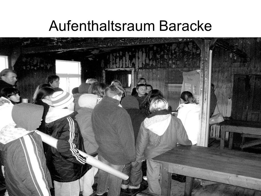 Aufenthaltsraum Baracke