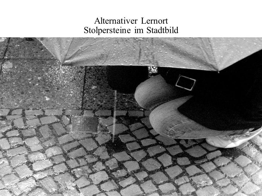 Alternativer Lernort Stolpersteine im Stadtbild