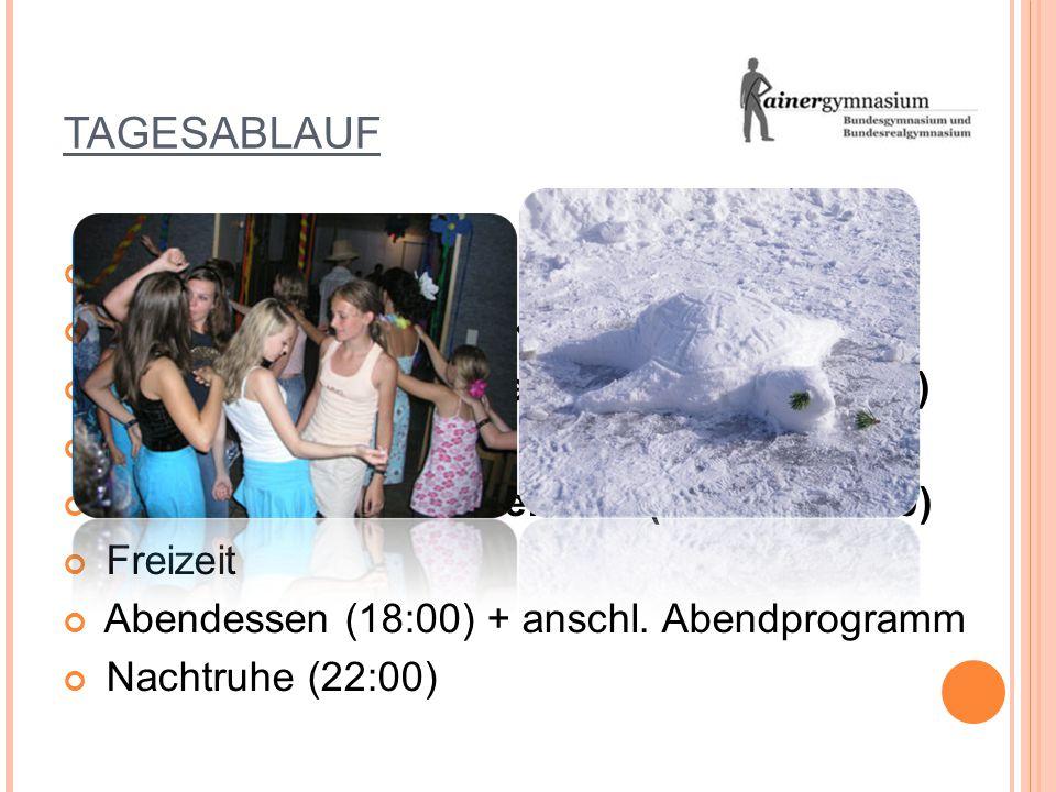 TAGESABLAUF Wecken (ca. 07:30) reichhaltiges Frühstücksbuffet (08:00) 1. Ski- & Snowboardeinheit (09:00 – 11:45) Mittagspause (12:00 – 13:45) 2. Ski-