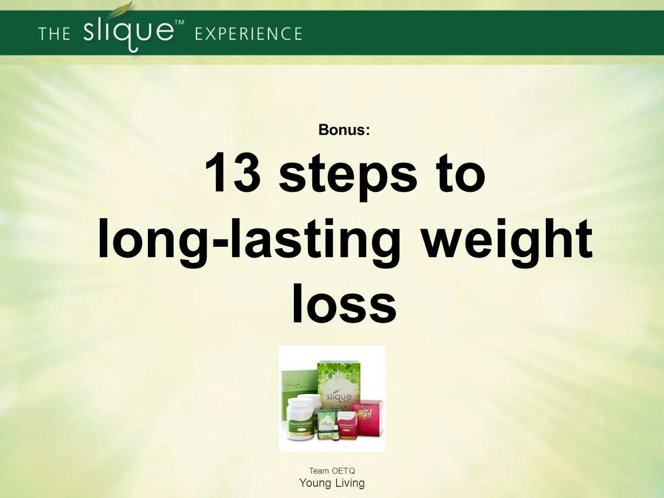 Bonus: 13 steps to long-lasting weight loss Team OETQ Young Living