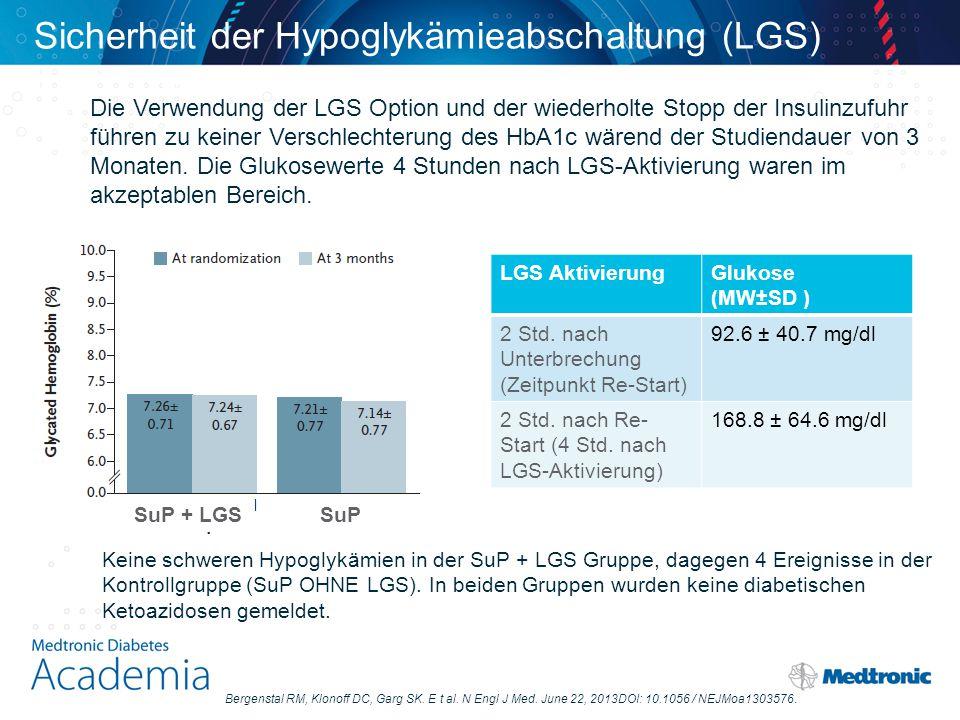 Die Verwendung der LGS Option und der wiederholte Stopp der Insulinzufuhr führen zu keiner Verschlechterung des HbA1c wärend der Studiendauer von 3 Mo